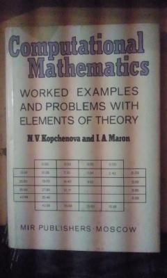 COMPUTATIONAL MATHEMATICS. Worked examples and problems with: N. V. Kopchenova/
