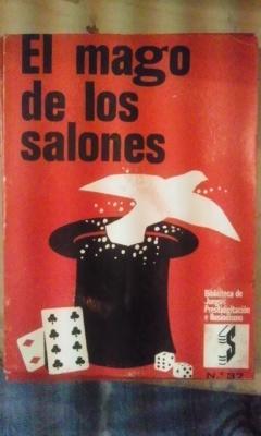 EL MAGO DE LOS SALONES (Palma de: Mr. Richart
