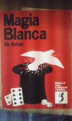 MAGIA BLANCA (Palma de Mallorca 1969) Biblioteca: Mr. Delion