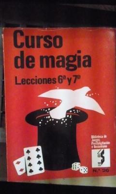CURSO DE MAGIA: Huevos, Tapones, Varitas, Cigarrillos,: Robert Veno