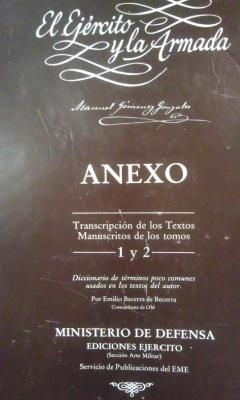 EL EJÉRCITO Y LA ARMADA. Anexo. Transcripción de los textos manuscritos de los tomos ...