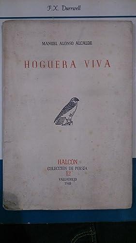 HOGUERA VIVA (poemas) (Valladolid, 1948): Manuel Alonso Alcalde