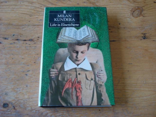Life is Elsewhere: Kundera, Milan