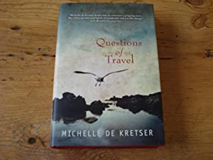 Questions of Travel - SIGNED: De Kretser, Michelle