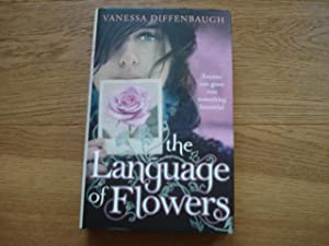 The Language of Flowers - SIGNED: Diffenbaugh, Vanessa