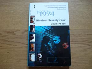 Nineteen Seventy Four - SIGNED: Peace, David.