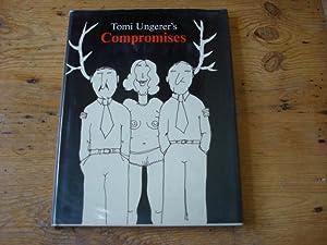 Compromises: Ungerer, Tomi