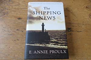 The Shipping News - SIGNED: Proulx, E Annie