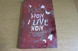 How I Live Now - SIGNED: Rosoff, Meg