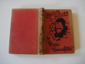 Bullets and Billets - SIGNED: Bairnsfather, Bruce