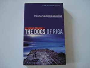 The Dogs of Riga - 1st edition: Mankell, Henning