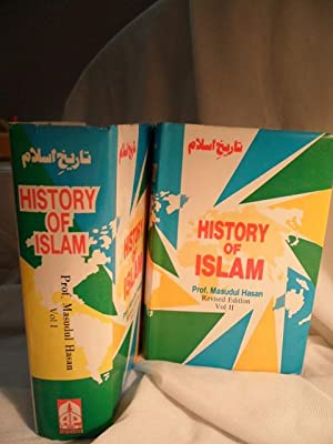 History of Islam - Two Volumes: Hasan, Prof. Masudul