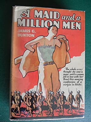 A Maid and a Million Men: The: Dunton, James G.