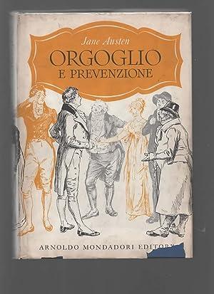 Orgoglio e prevenzione. Traduzione di Giulio Caprin.: AUSTEN JANE.