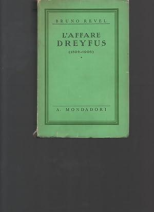 L'affare Dreyfus (1894-1906).: REVEL BRUNO.