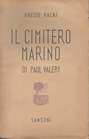 Il Cimitero Marino di Paul Valery. Studio: MACRI ORESTE.