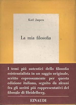 La mia filosofia. A cura di Renato: JASPERS KARL.