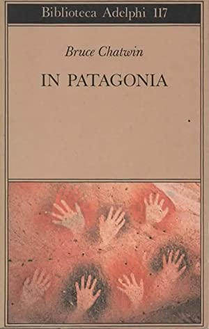 In patagonia.: CHATWIN BRUCE.