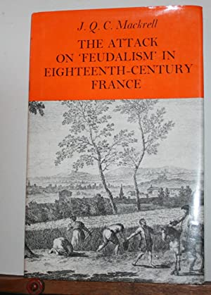 "The Attack on ""Feudalism"" in Eighteenth Century: Mackrell, J.Q.C."