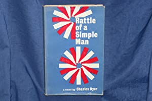 Rattle of a Simple Man: Dyer, Charles