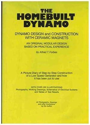 THE HOMEBUILT DYNAMO Dynamo Design and Construction with Ceramic Magnets; an Original Modular ...