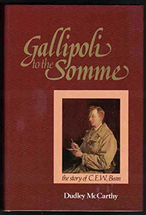 GALLIPOLI TO THE SOMME The Story of: McCarthy, Dudley