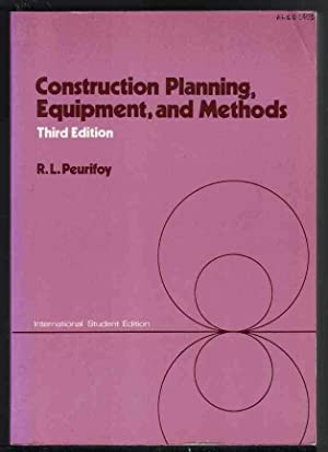 CONSTRUCTION PLANNING, EQUIPMENT, AND METHODS: Peurifoy, R. L.