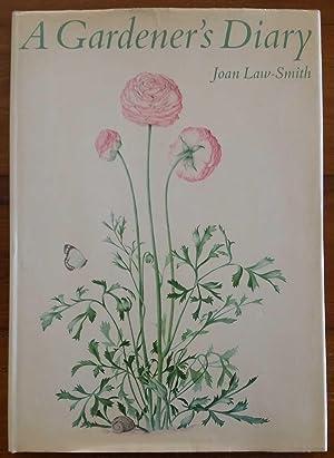 A GARDENER'S DIARY: Law-Smith, Joan