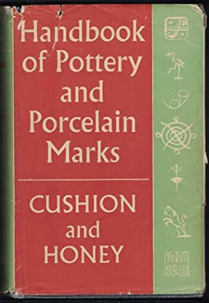 HANDBOOK OF POTTERY AND PORCELIAN MARKS: Cushion, J. P.