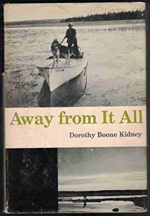 AWAY FROM IT ALL: Kidney, Dorothy Boone