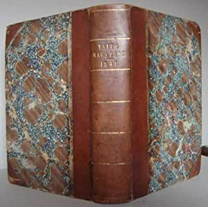 TAIT'S EDINBURGH MAGAZINE For 1841, Volume VIII: Tait, William