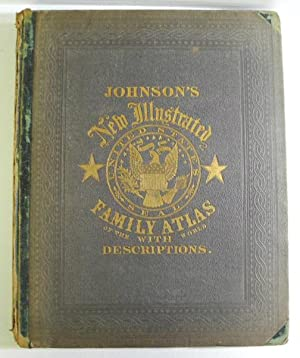 Johnson's New Illustrated Family Atlas of the World: JOHNSON, ALVIN JEWETT