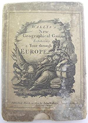 Wallis's New Geographical Game Exhibiting a tour through Europe: Wallis, John