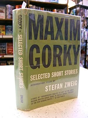 Gorky, Maxim; Selected Short Stories: Stefan Zweig
