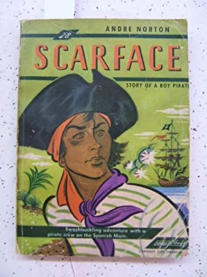 Scarface, Story of a Boy Pirate (Comet: Andre Norton