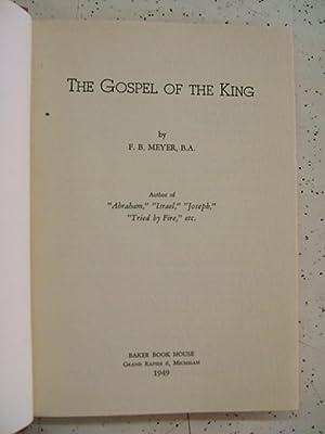 Gospel of the King: F. B. Meyer