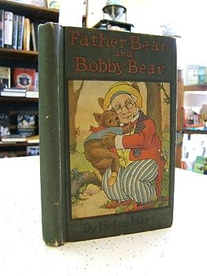 Father Bear And Bobby Bear: Hart, Helen