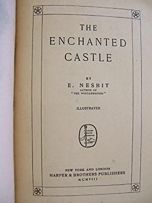 The Enchanted Castle: Nesbit, E.