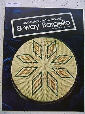 Diamonds in the round: 8-way bargello: Kenneth J Goelzer