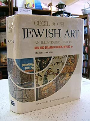 Jewish Art : An Illustrated History: Roth, Cecil