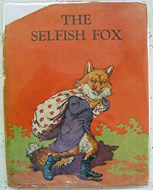 The Selfish Fox