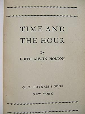 Time and the Hour: Holton, Edith Austin