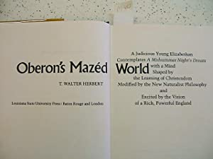 Oberon's Mazed World: A Judicious Young Elizabethan Contemplates A Midsummer Night's ...