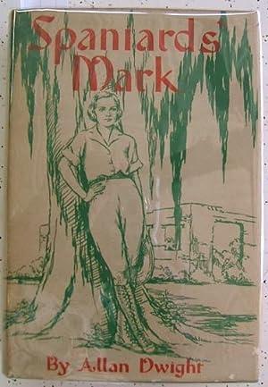 Spaniards' Mark: Allan Dwight