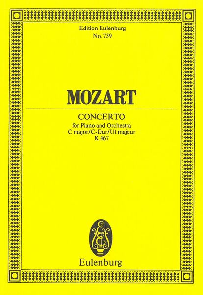 Concerto For Piano No. 21 In C Major, K. 467. - Mozart, Wolfgang Amadeus,