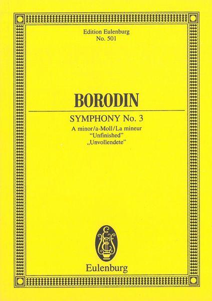 Symphony No. 3 (Unfinished) / edited by Alexander Glazunov. - Borodin, Alexander,