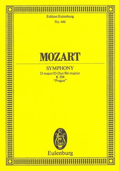 Symphony In D Major, K. 504 (Prague). - Mozart, Wolfgang Amadeus,