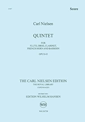 Quintet, Op. 43 : For Flute, Oboe,: Nielsen, Carl,