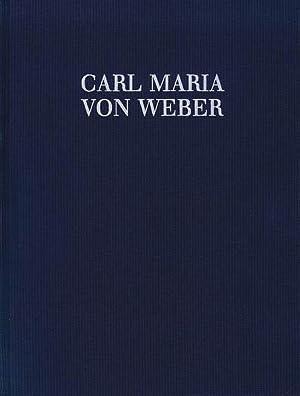 Klavierauszüge von Einlage- und Konzertarien Sowie Ouvertüren.: Weber, Carl Maria