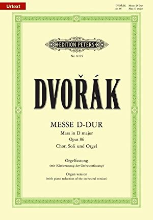 Mass In D Major, Op. 86 : Dvorak, Antonin,